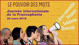 Journée Internationale de la Francophonie : Le pouvoir des mots